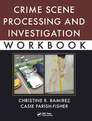 Crime Scene Processing and Investigation Workbook - 1st Edition book cover