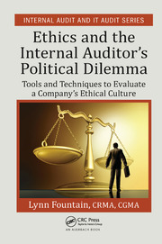 Ethics And The Internal Auditor S Political Dilemma Tools And Techniq