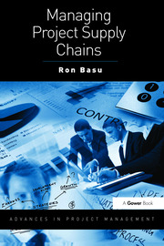 Managing Project Supply Chains - 1st Edition book cover
