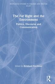 The Far Right and the Environment - 1st Edition book cover