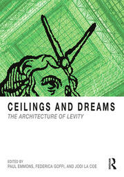 Ceilings and Dreams - 1st Edition book cover