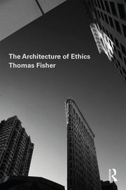 The Architecture of Ethics - 1st Edition book cover