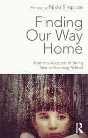 Finding Our Way Home - 1st Edition book cover