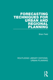 Forecasting Techniques for Urban and Regional Planning - 1st Edition book cover