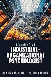 Becoming an Industrial-Organizational Psychologist - 1st Edition book cover