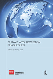 China's WTO Accession Reassessed - 1st Edition book cover