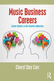 Music Business Careers : Career Duality in the Creative Industries - 1st Edition book cover