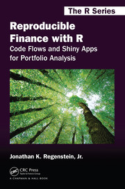 Reproducible Finance with R : Code Flows and Shiny Apps for Portfolio Analysis - 1st Edition book cover