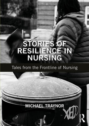 Stories of Resilience in Nursing - 1st Edition book cover