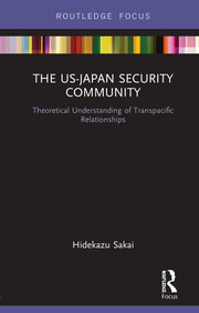 The US-Japan Security Community - 1st Edition book cover