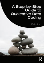 A Step-by-Step Guide to Qualitative Data Coding - 1st Edition book cover