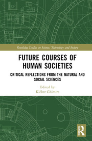 Future Courses of Human Societies - 1st Edition book cover