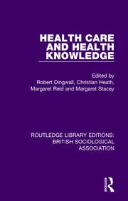 Health Care and Health Knowledge - 1st Edition book cover