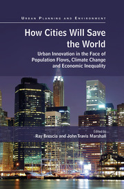 How Cities Will Save the World - 1st Edition book cover