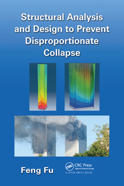 Structural Analysis and Design to Prevent Disproportionate Collapse - 1st Edition book cover