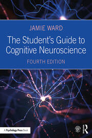 The Student's Guide to Cognitive Neuroscience - 4th Edition book cover