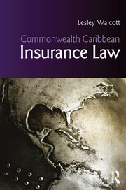 Commonwealth Caribbean Insurance Law - 1st Edition book cover