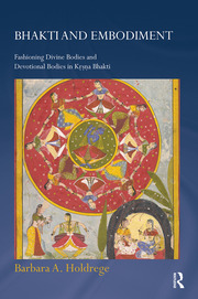 Bhakti and Embodiment - 1st Edition book cover