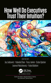 How Well Do Executives Trust Their Intuition - 1st Edition book cover