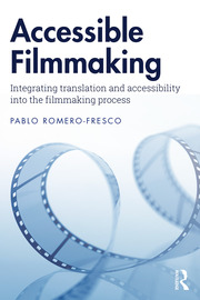 Accessible Filmmaking - 1st Edition book cover