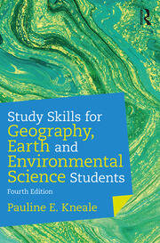 Study Skills for Geography, Earth and Environmental Science Students - 4th Edition book cover