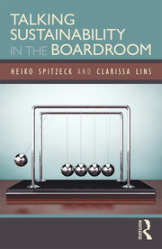 Talking Sustainability in the Boardroom - 1st Edition book cover
