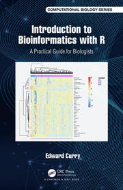 Introduction to Bioinformatics with R : A Practical Guide for Biologists - 1st Edition book cover