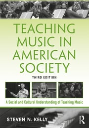 Teaching Music in American Society - 3rd Edition book cover