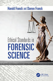 Ethical Standards in Forensic Science -  1st Edition book cover