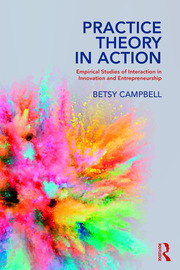 Practice Theory in Action - 1st Edition book cover