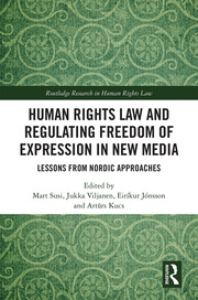 Human Rights Law and Regulating Freedom of Expression in New Media - 1st Edition book cover