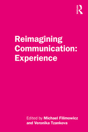 Reimagining Communication: Experience -  1st Edition book cover