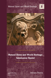 Natural Stone and World Heritage: Salamanca (Spain)