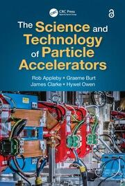 The Science and Technology of Particle Accelerators - 1st Edition book cover