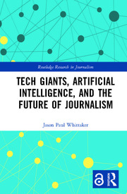 Tech Giants, Artificial Intelligence, and the Future of Journalism