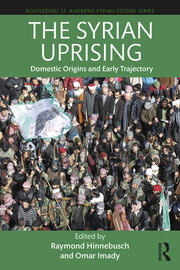 The Syrian Uprising - 1st Edition book cover