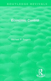 Routledge Revivals: Economic Control (1955) - 1st Edition book cover