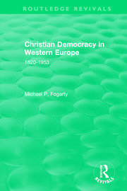 Routledge Revivals: Christian Democracy in Western Europe (1957) - 1st Edition book cover