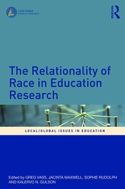 The Relationality of Race in Education Research - 1st Edition book cover