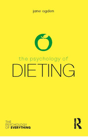 The Psychology of Dieting - 1st Edition book cover