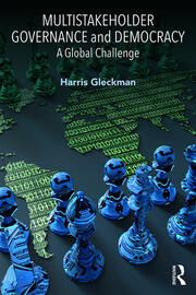 Multistakeholder Governance and Democracy - 1st Edition book cover