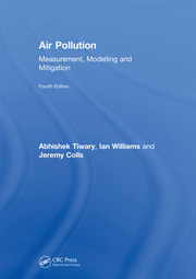 Air Pollution: Measurement, Modelling and Mitigation, Fourth Edition