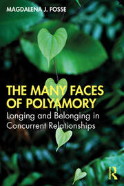 The Many Faces of Polyamory - 1st Edition book cover