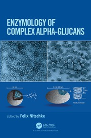 Enzymology of Complex Alpha-Glucans - 1st Edition book cover