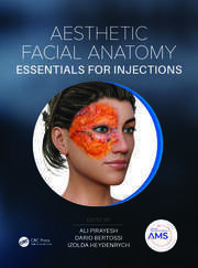 Aesthetic Facial Anatomy Essentials for Injections -  1st Edition book cover
