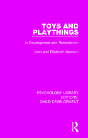 Toys and Playthings - 1st Edition book cover