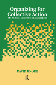 Organizing for Collective Action - 1st Edition book cover
