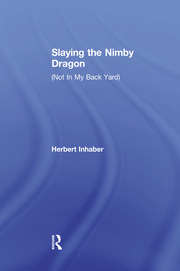 Slaying the Nimby Dragon - 1st Edition book cover