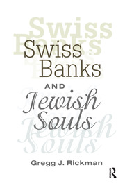 Swiss Banks and Jewish Souls - 1st Edition book cover