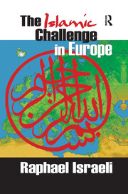 The Islamic Challenge in Europe - 1st Edition book cover